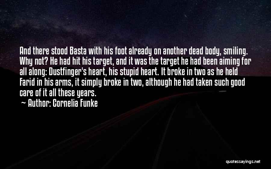 Dead And Stupid Quotes By Cornelia Funke