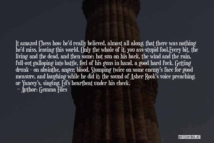Dead And Stupid Quotes By Gemma Files