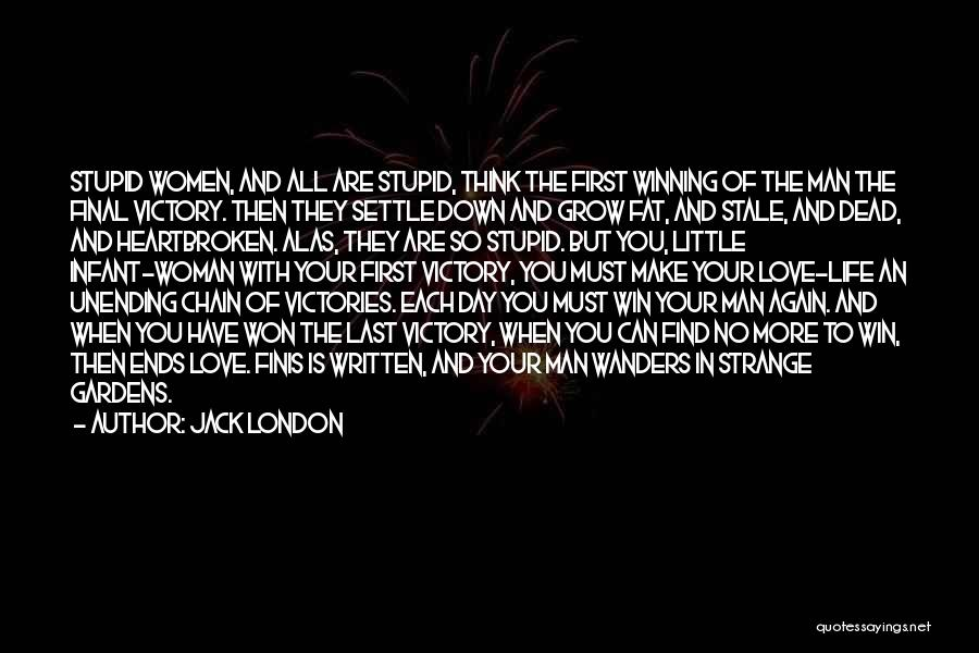 Dead And Stupid Quotes By Jack London