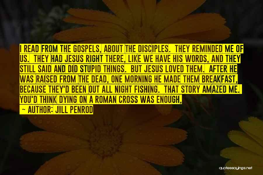 Dead And Stupid Quotes By Jill Penrod