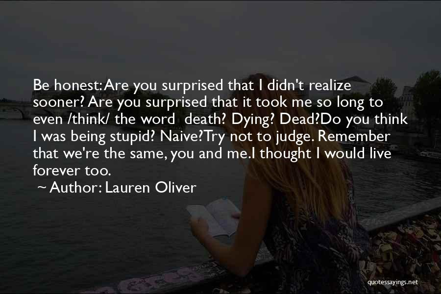 Dead And Stupid Quotes By Lauren Oliver