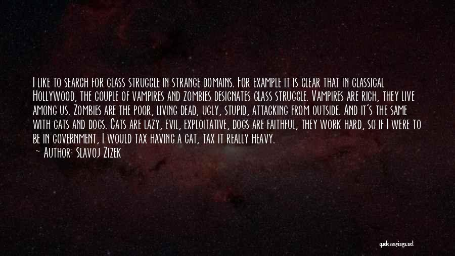 Dead And Stupid Quotes By Slavoj Zizek
