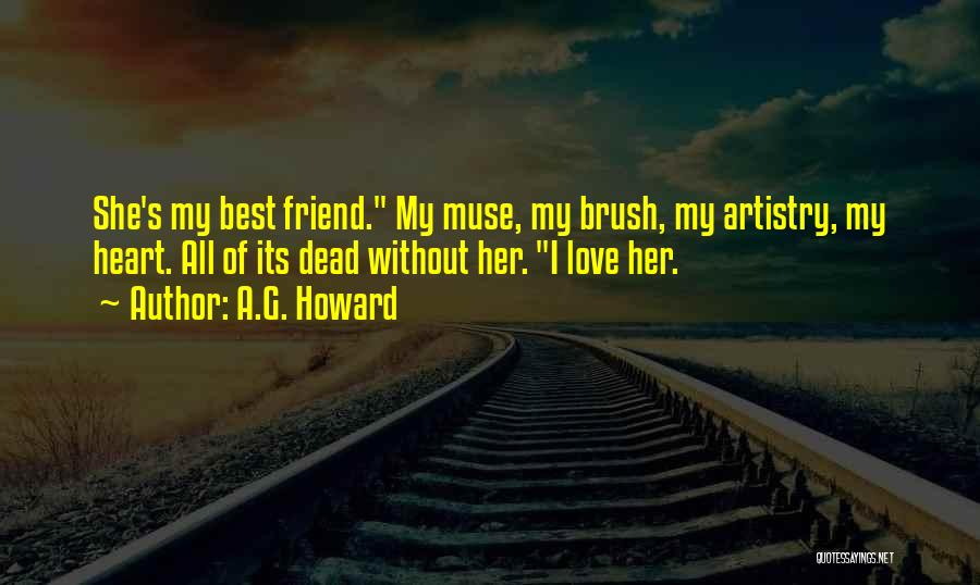 Dead Friend Quotes By A.G. Howard