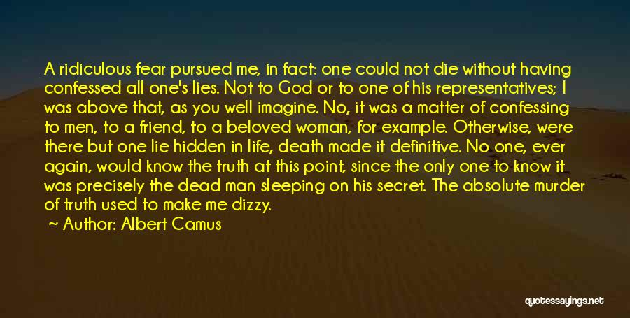 Dead Friend Quotes By Albert Camus