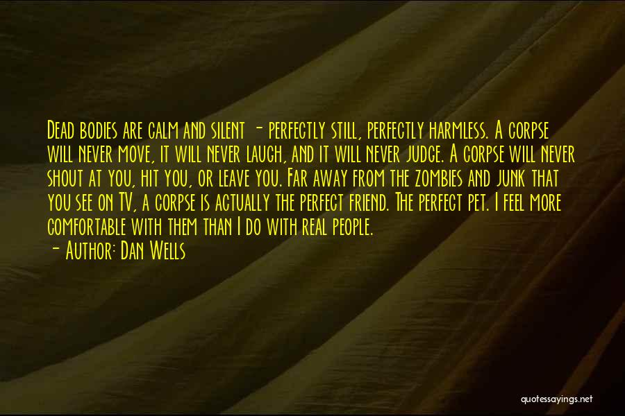 Dead Friend Quotes By Dan Wells