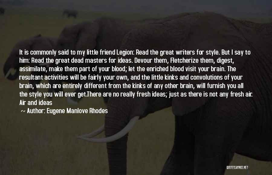 Dead Friend Quotes By Eugene Manlove Rhodes