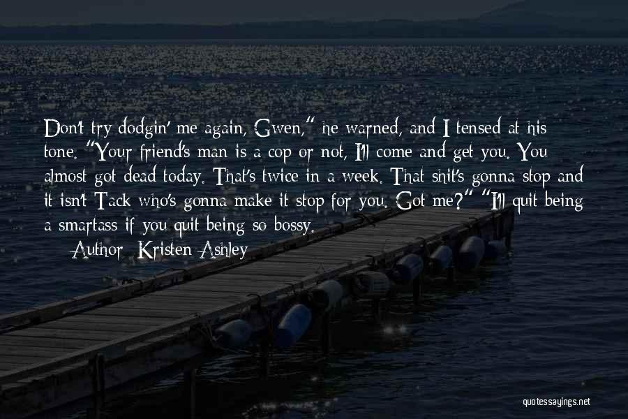 Dead Friend Quotes By Kristen Ashley