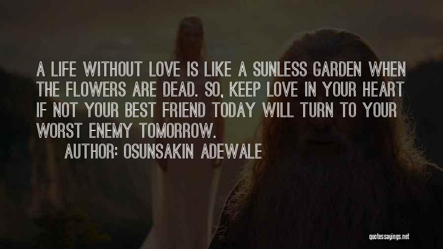 Dead Friend Quotes By Osunsakin Adewale