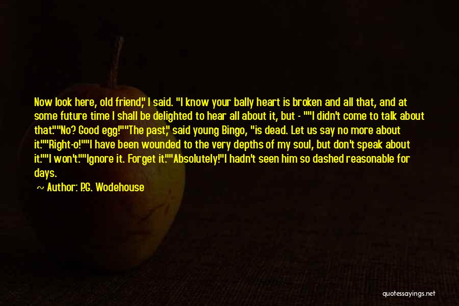 Dead Friend Quotes By P.G. Wodehouse