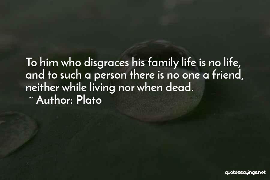 Dead Friend Quotes By Plato