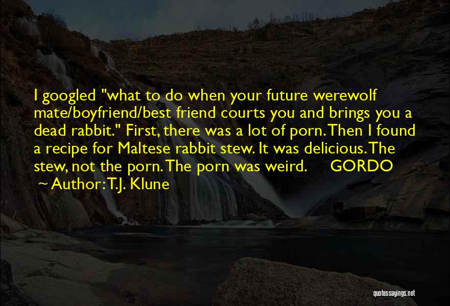 Dead Friend Quotes By T.J. Klune
