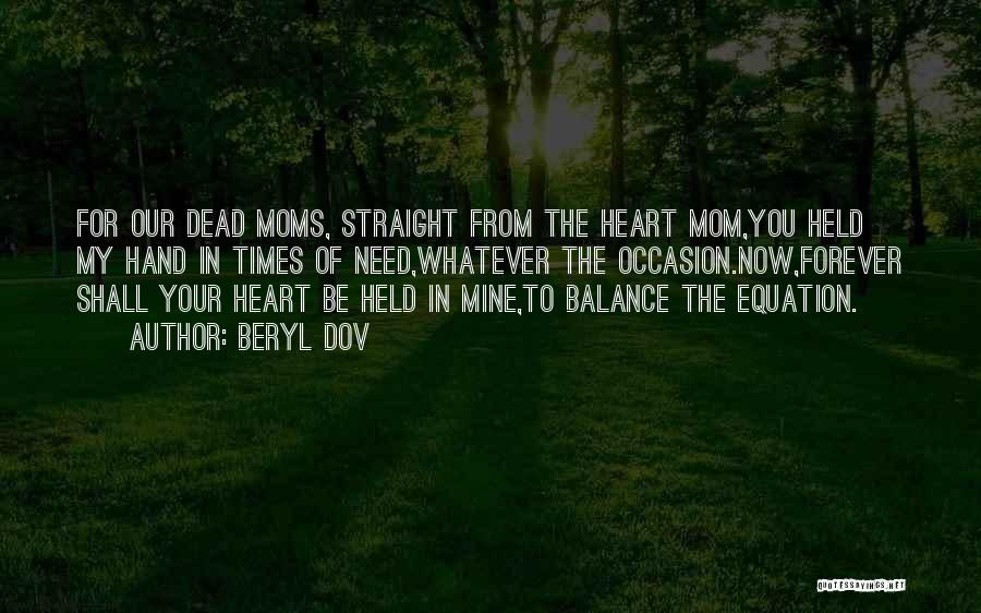 Dead Moms Quotes By Beryl Dov