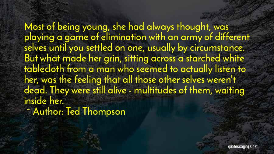Dead Or Alive Game Quotes By Ted Thompson
