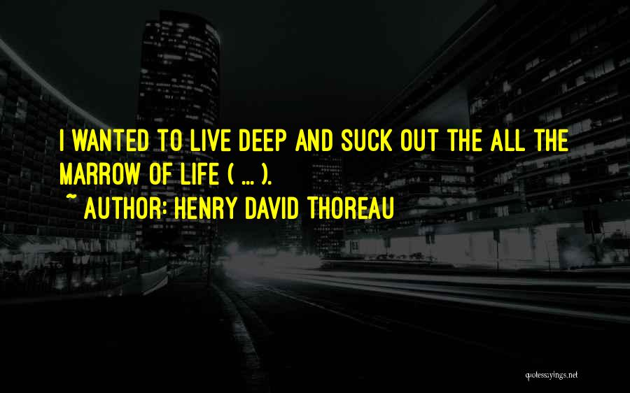 Dead Poets Society Quotes By Henry David Thoreau