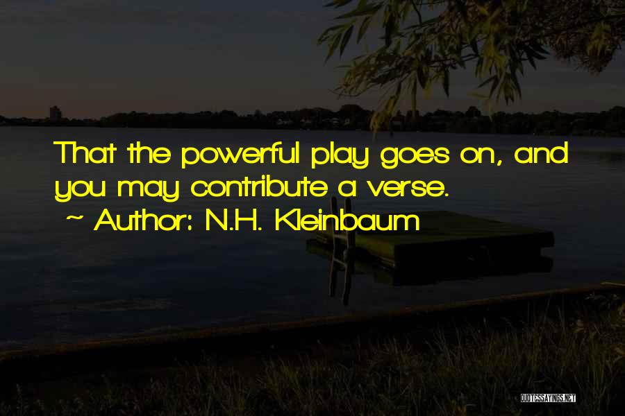 Dead Poets Society Quotes By N.H. Kleinbaum