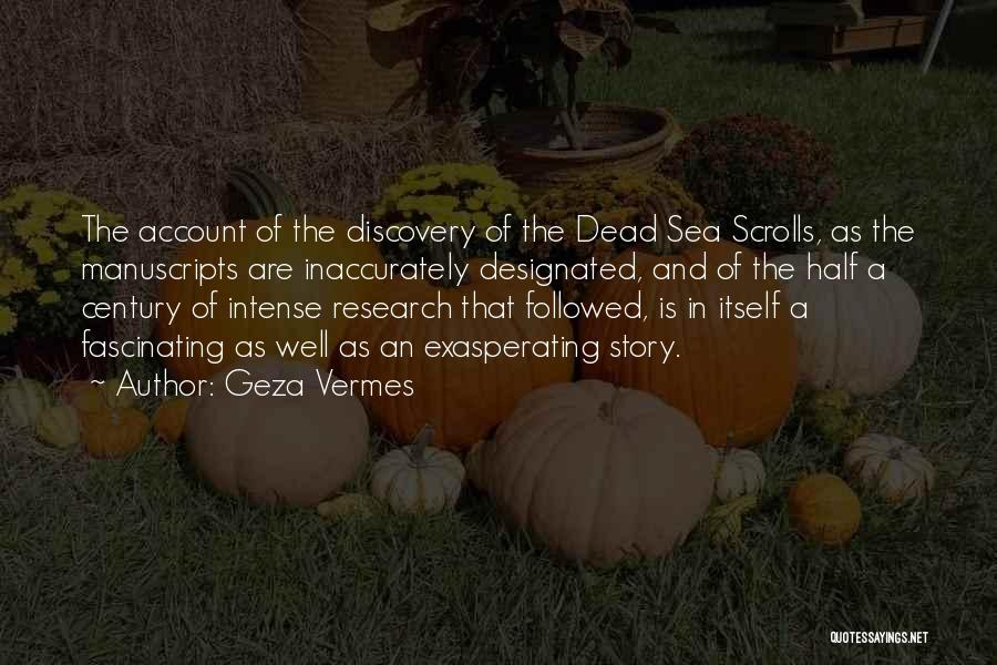 Dead Sea Scrolls Quotes By Geza Vermes
