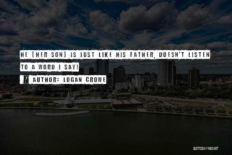 Dead Sea Scrolls Quotes By Logan Crowe