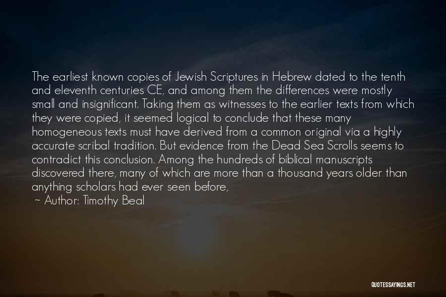Dead Sea Scrolls Quotes By Timothy Beal