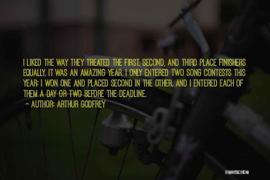 Deadline Quotes By Arthur Godfrey