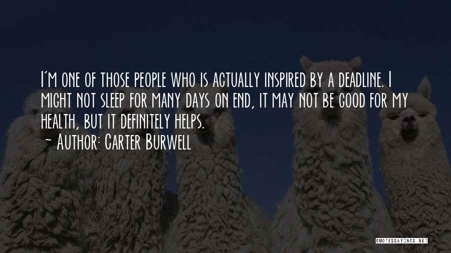 Deadline Quotes By Carter Burwell