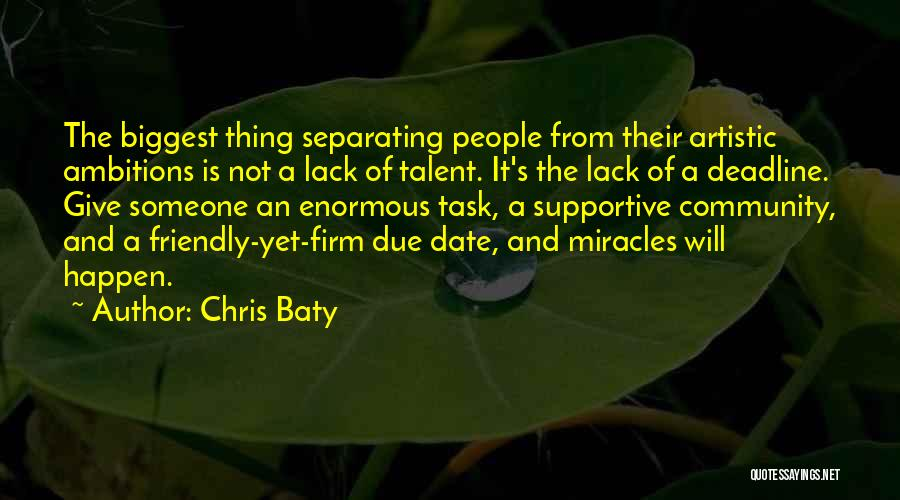 Deadline Quotes By Chris Baty