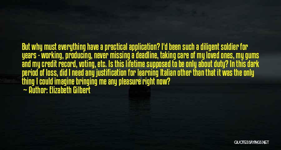Deadline Quotes By Elizabeth Gilbert