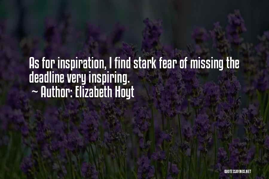 Deadline Quotes By Elizabeth Hoyt
