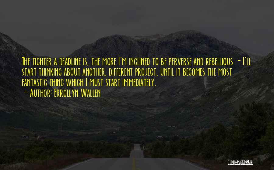 Deadline Quotes By Errollyn Wallen