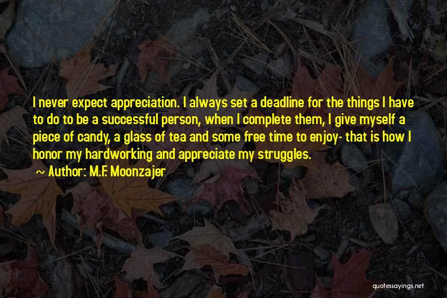 Deadline Quotes By M.F. Moonzajer