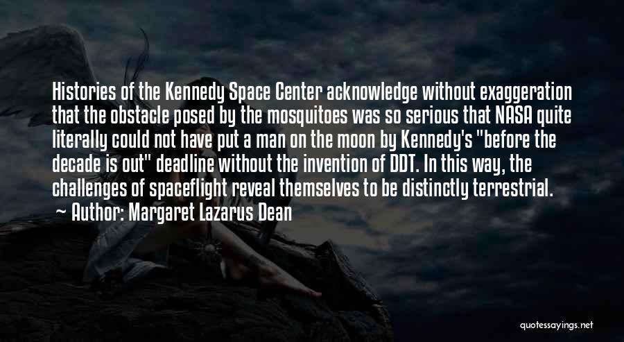 Deadline Quotes By Margaret Lazarus Dean