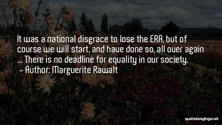 Deadline Quotes By Marguerite Rawalt