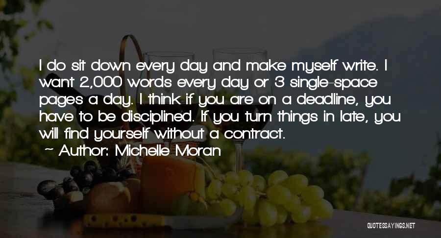 Deadline Quotes By Michelle Moran