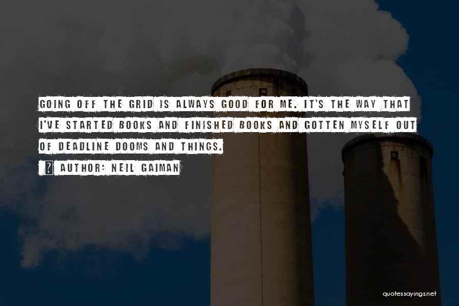 Deadline Quotes By Neil Gaiman