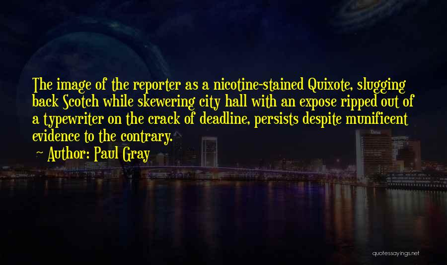 Deadline Quotes By Paul Gray