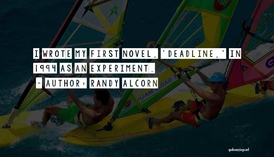 Deadline Quotes By Randy Alcorn