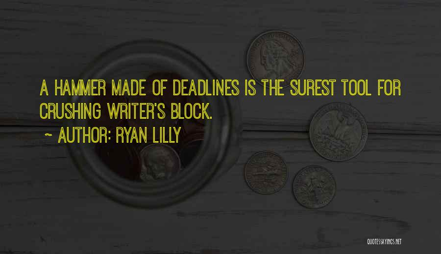 Deadline Quotes By Ryan Lilly
