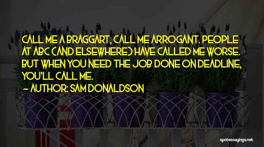 Deadline Quotes By Sam Donaldson