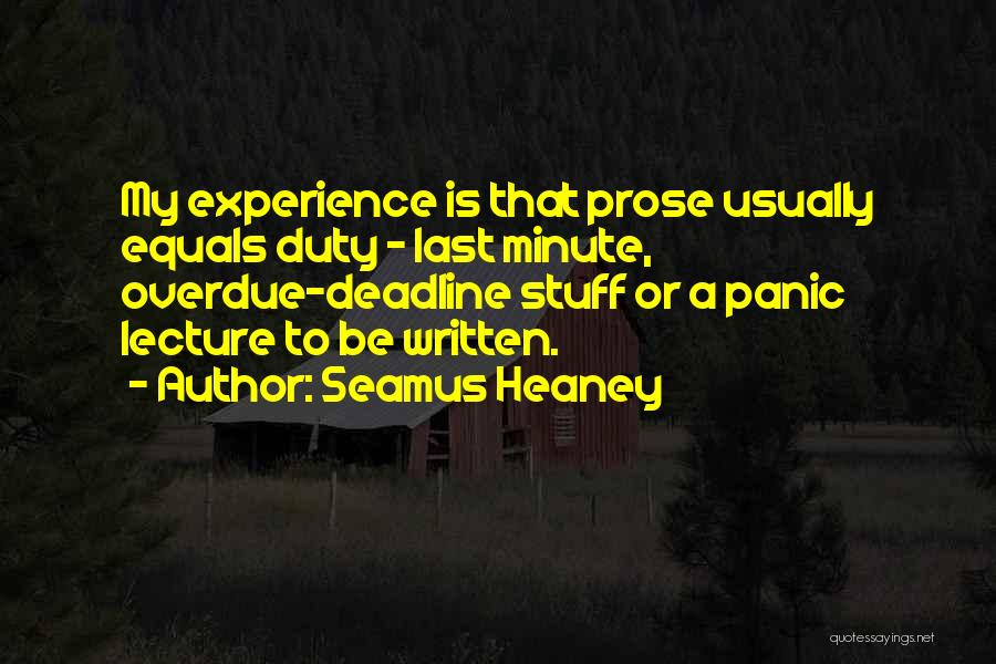 Deadline Quotes By Seamus Heaney