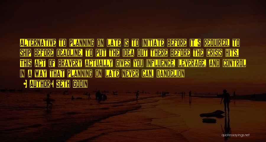 Deadline Quotes By Seth Godin