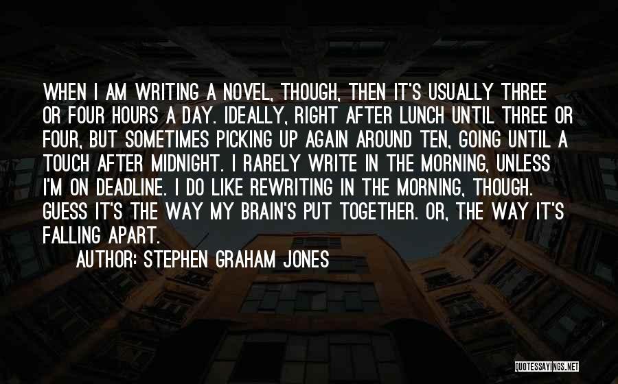 Deadline Quotes By Stephen Graham Jones
