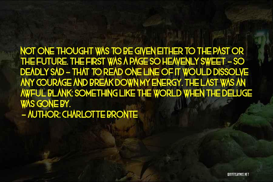 Deadly Sad Quotes By Charlotte Bronte
