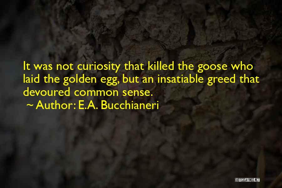 Deadly Sad Quotes By E.A. Bucchianeri