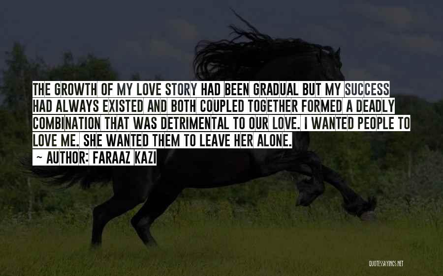 Deadly Sad Quotes By Faraaz Kazi