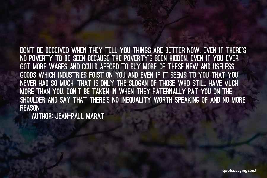 Deadly Sad Quotes By Jean-Paul Marat