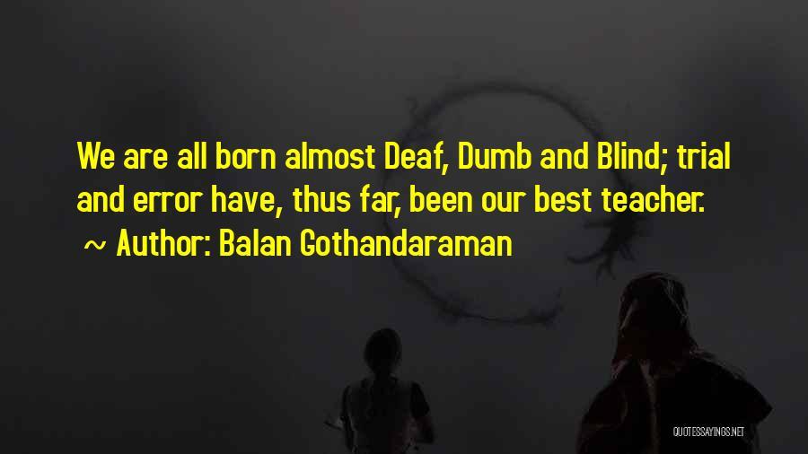 Deaf And Dumb Quotes By Balan Gothandaraman