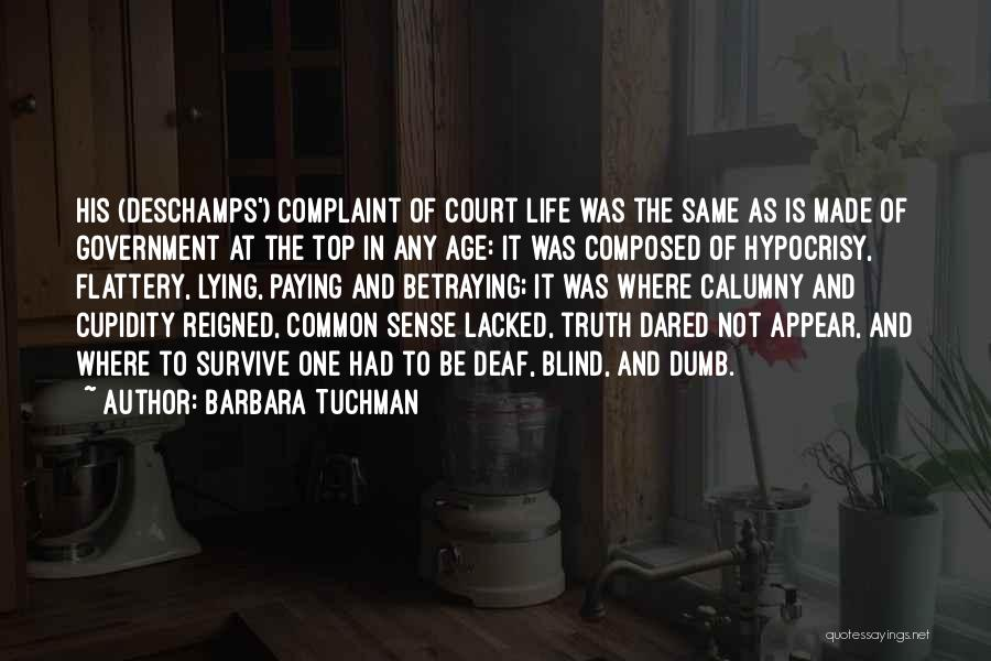 Deaf And Dumb Quotes By Barbara Tuchman
