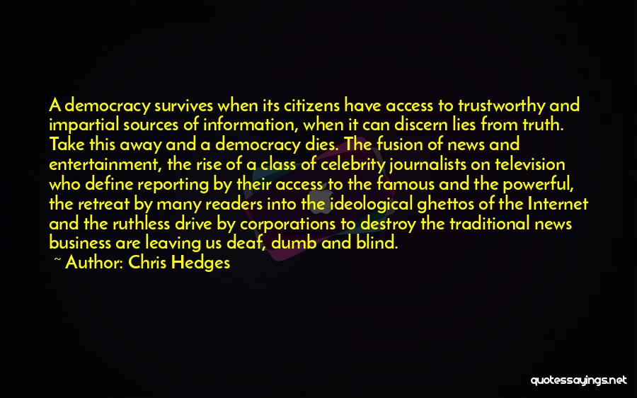 Deaf And Dumb Quotes By Chris Hedges