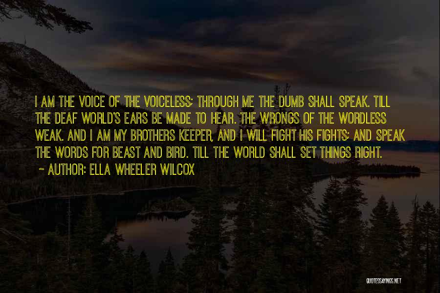 Deaf And Dumb Quotes By Ella Wheeler Wilcox