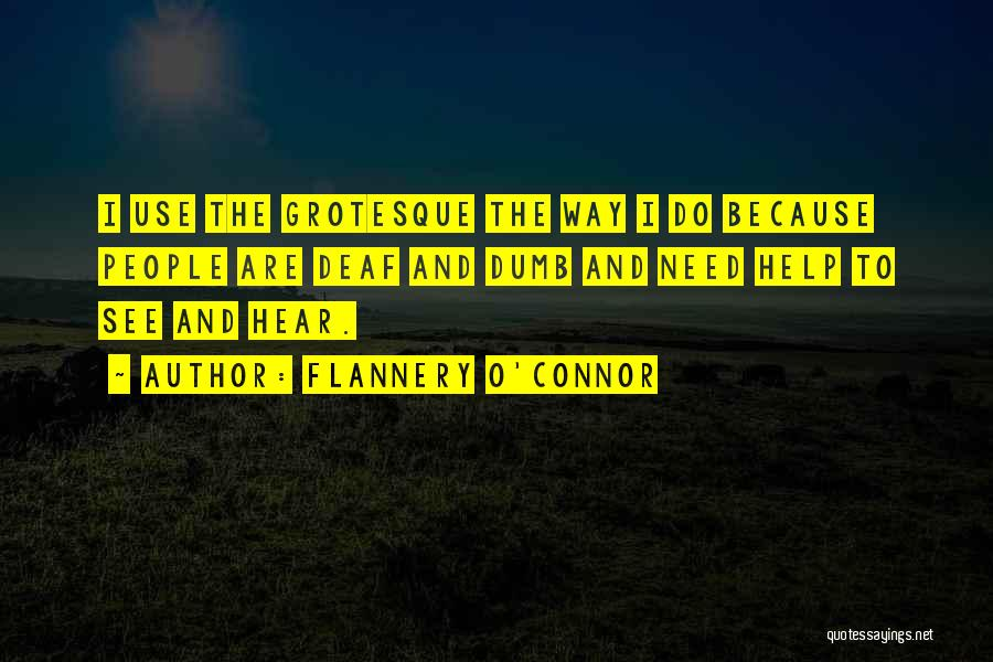 Deaf And Dumb Quotes By Flannery O'Connor