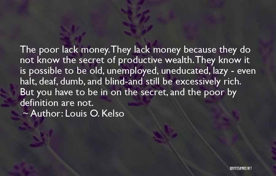 Deaf And Dumb Quotes By Louis O. Kelso